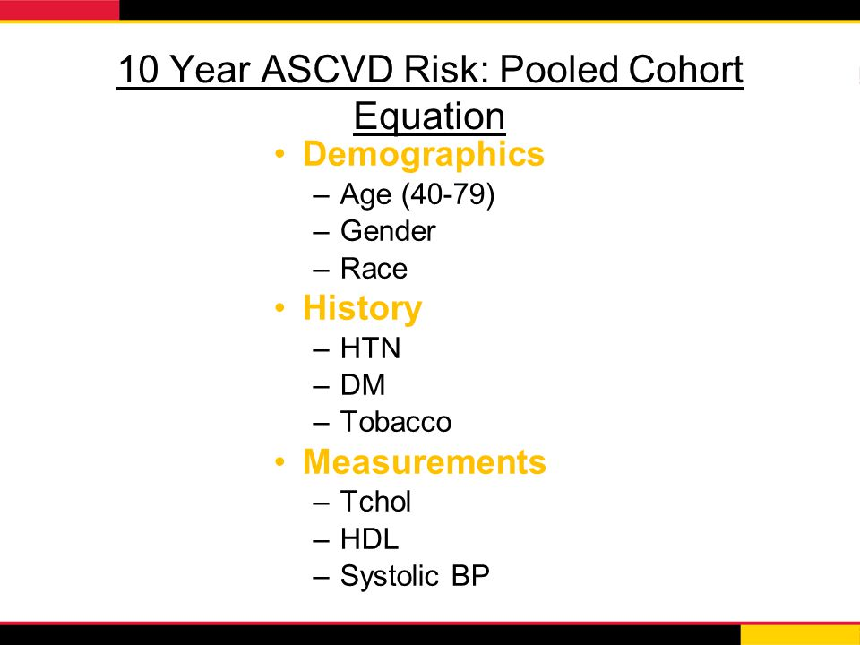 10 Year ASCVD Risk: Pooled Cohort Equation