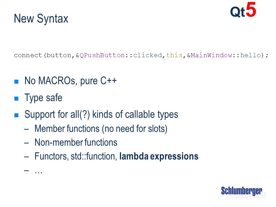Qt5 New Syntax No MACROs, pure C++ Type safe