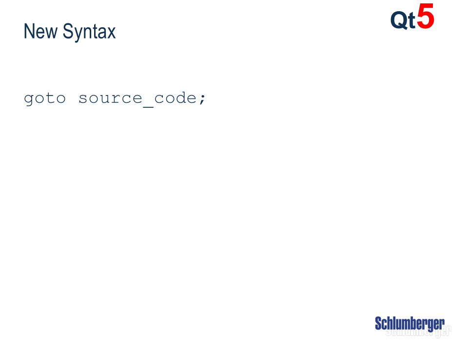 Qt5 New Syntax goto source_code;