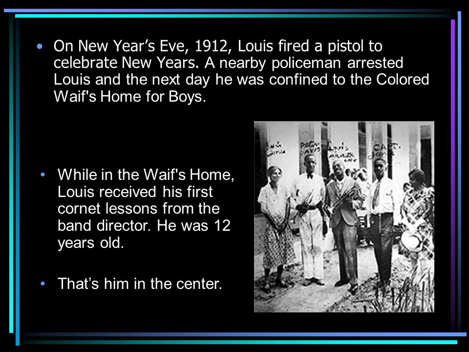 On New Year's Eve, 1912, Louis fired a pistol to celebrate New Years
