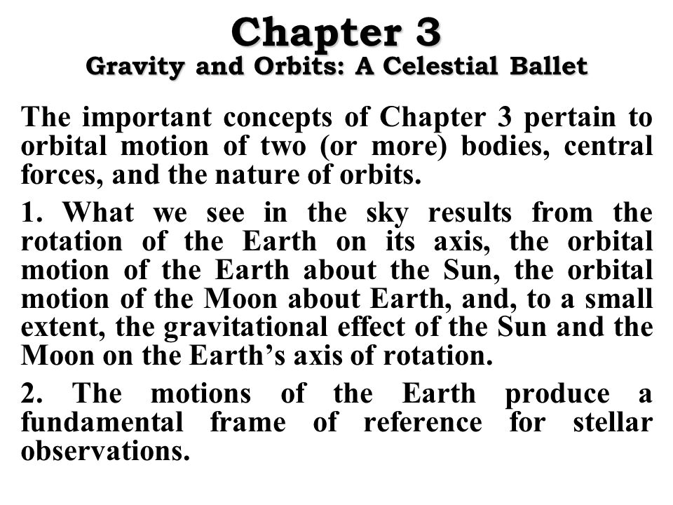 Chapter 3 Gravity and Orbits: A Celestial Ballet