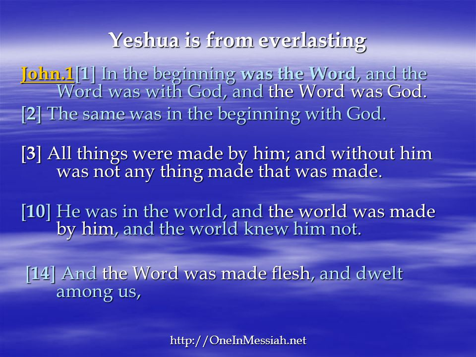 Yeshua is from everlasting