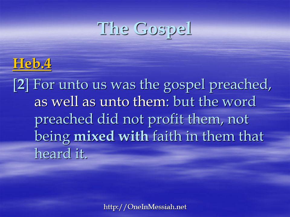 The Gospel Heb.4.