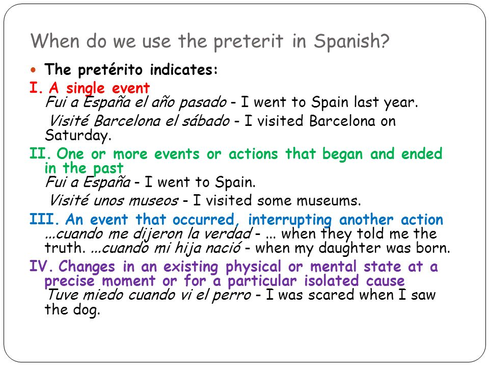 When do we use the preterit in Spanish