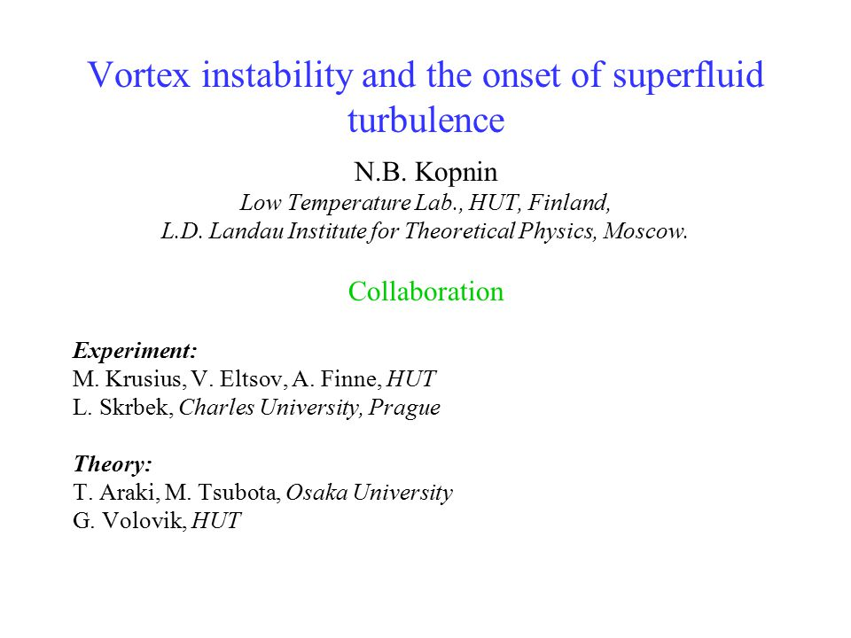Vortex instability and the onset of superfluid turbulence