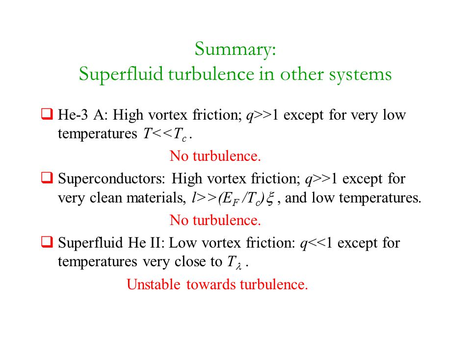 Summary: Superfluid turbulence in other systems