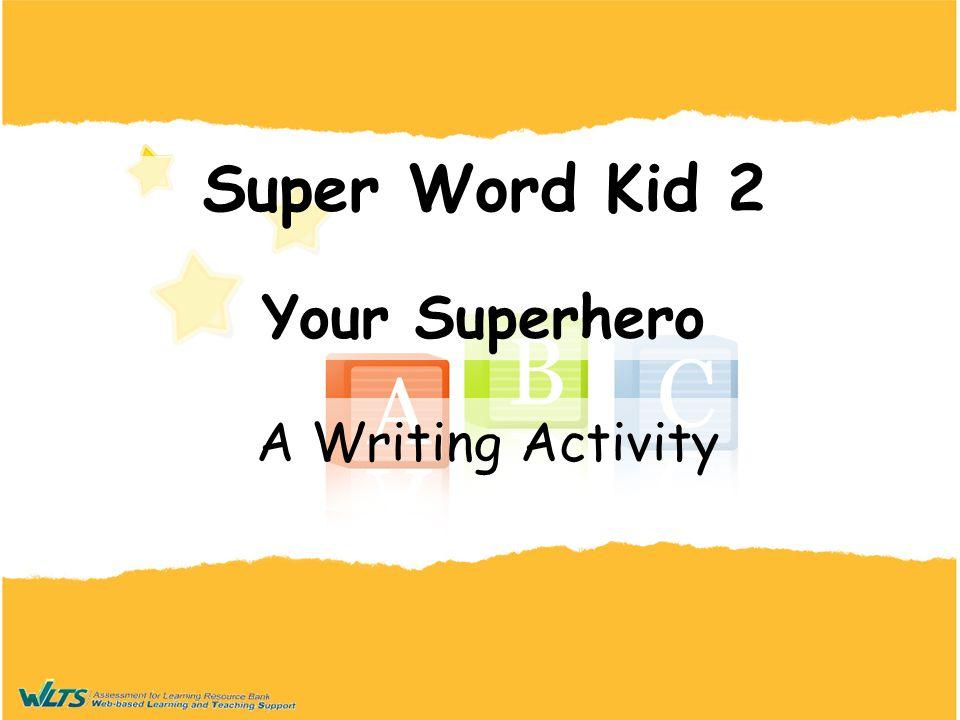 Super Word Kid 2 Your Superhero