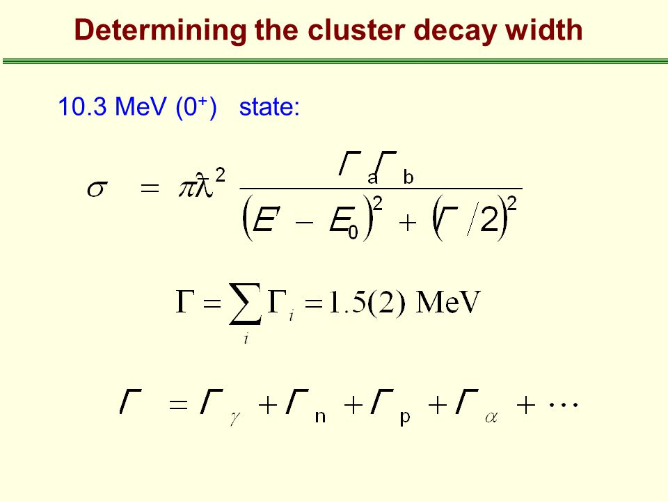 Determining the cluster decay width