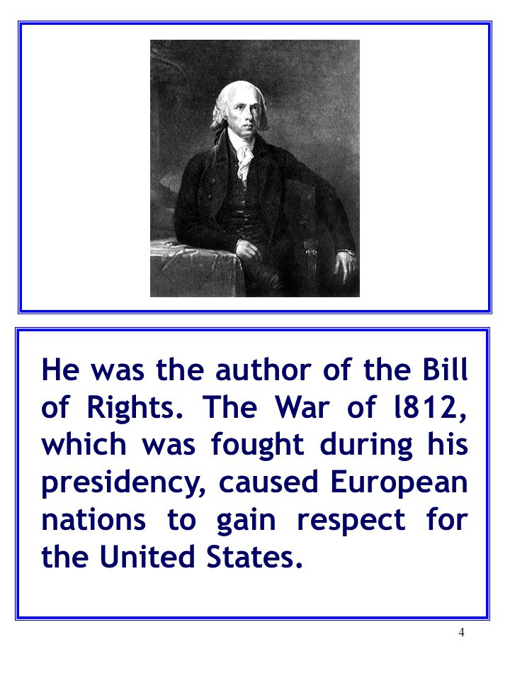 He was the author of the Bill of Rights