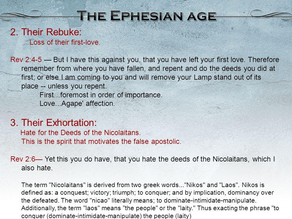 Their Rebuke: Loss of their first-love.