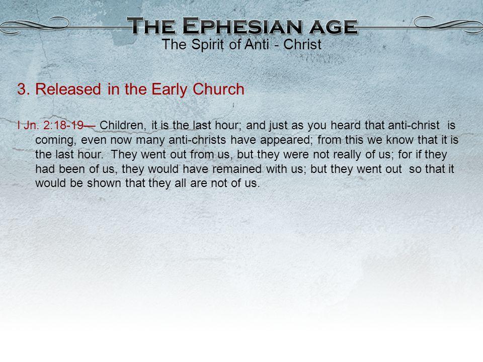 The Spirit of Anti - Christ