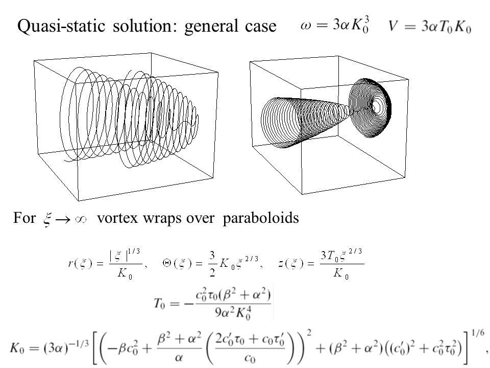 Quasi-static solution: general case
