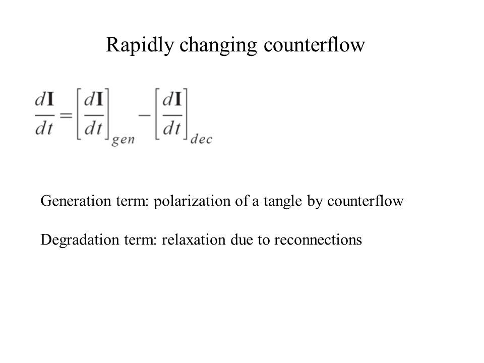 Rapidly changing counterflow