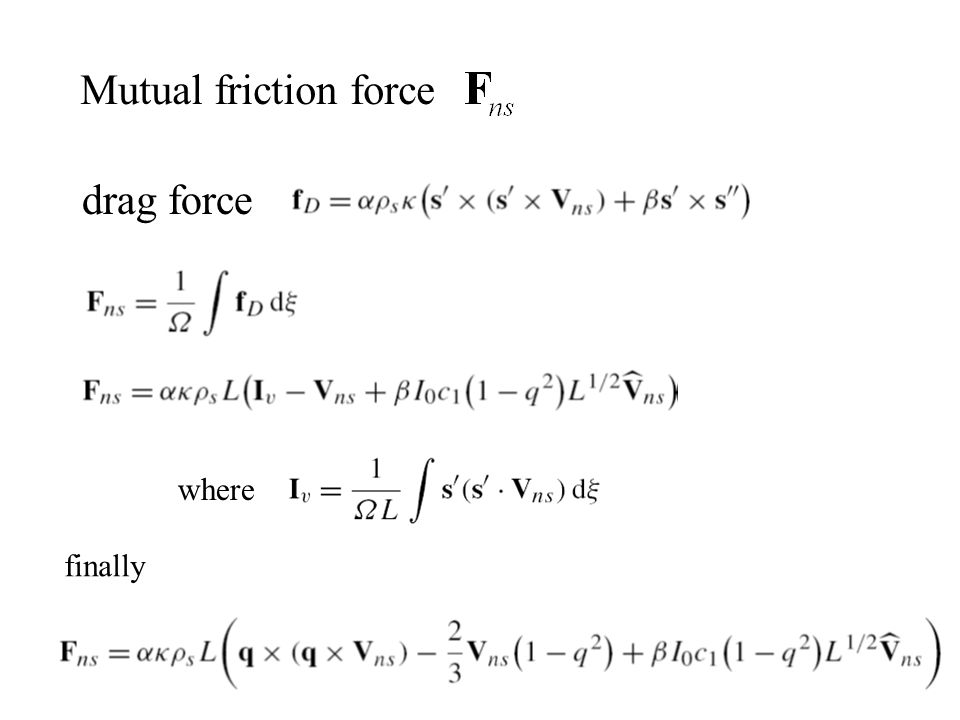 Mutual friction force drag force where finally