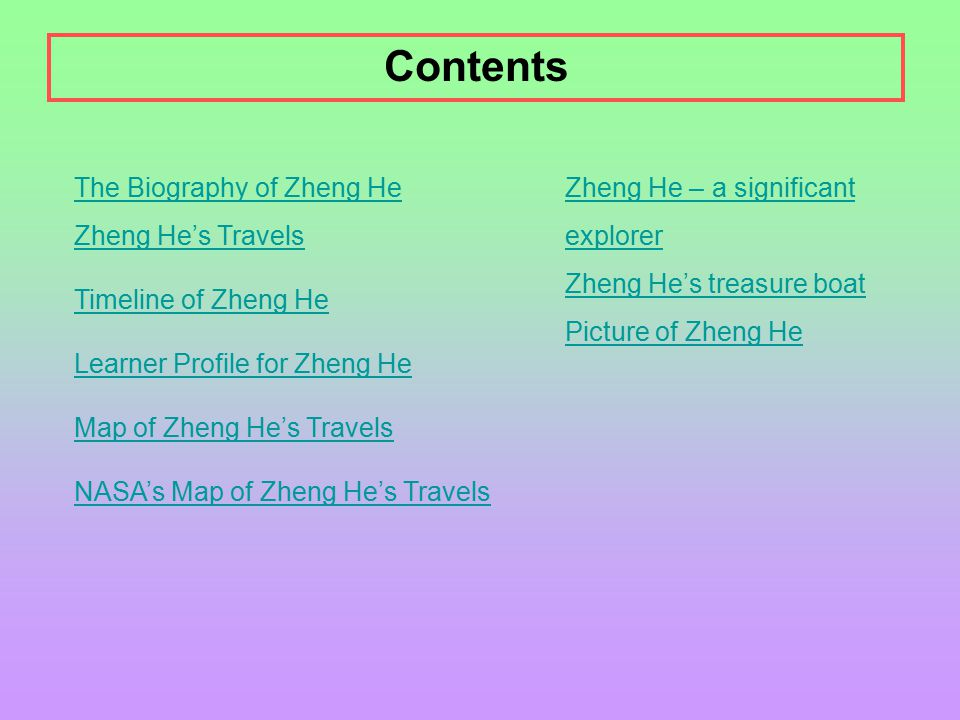 Contents The Biography of Zheng He Zheng He's Travels