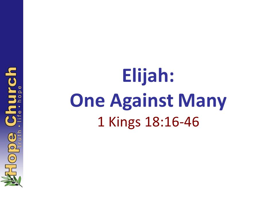 Elijah: One Against Many