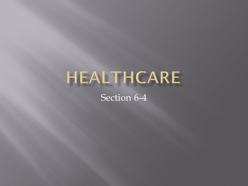 Healthcare Section 6-4
