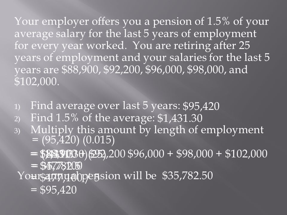 Your employer offers you a pension of 1