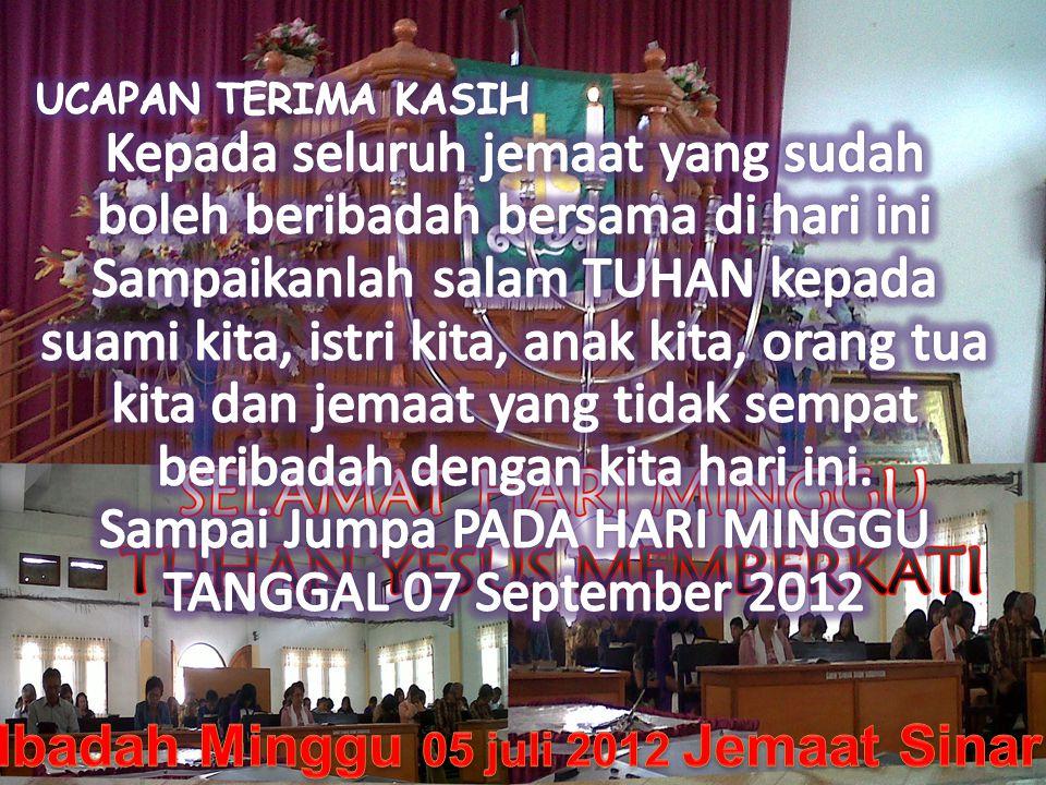 Ibadah Minggu 05 juli 2012 Jemaat Sinar Sion Raranon