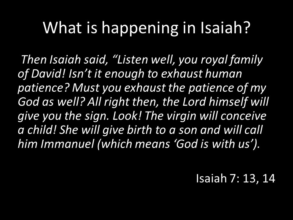 What is happening in Isaiah
