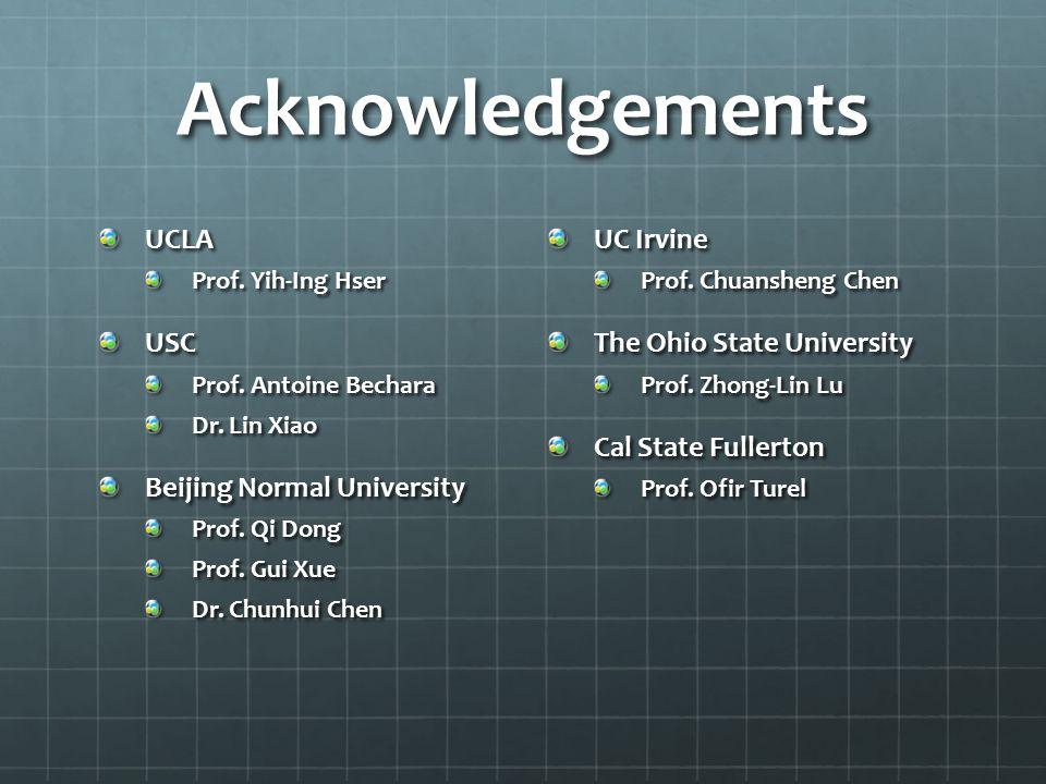 Acknowledgements UCLA USC Beijing Normal University UC Irvine
