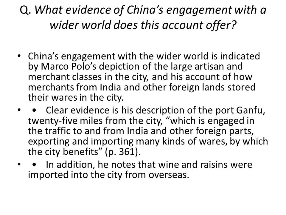 Q. What evidence of China's engagement with a wider world does this account offer