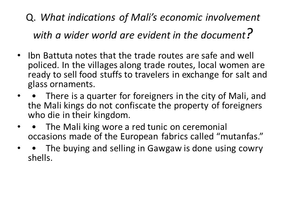 Q. What indications of Mali's economic involvement with a wider world are evident in the document