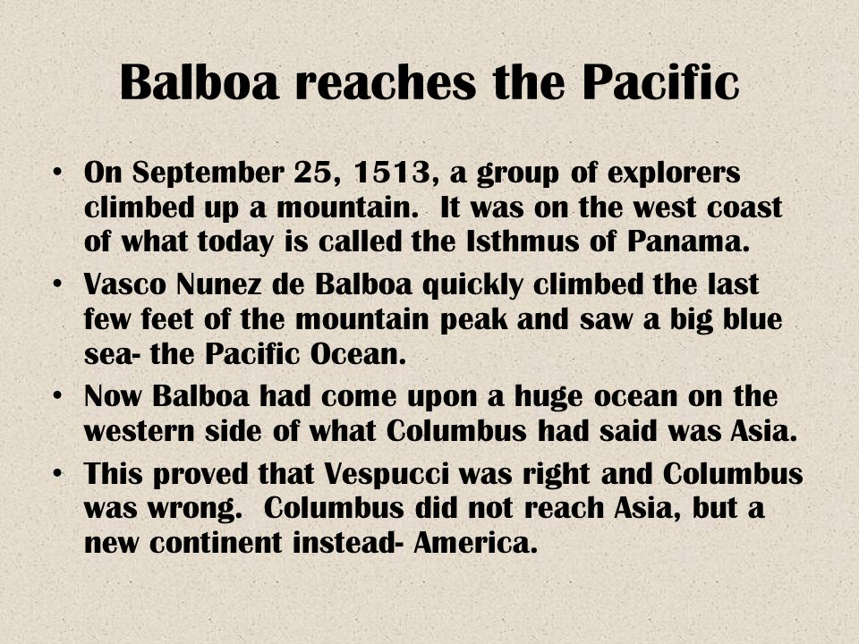 Balboa reaches the Pacific