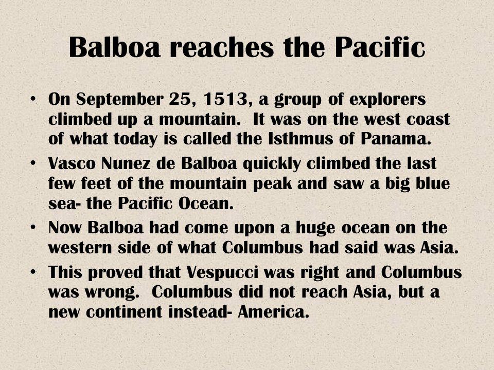 Balboa reaches the Pacific