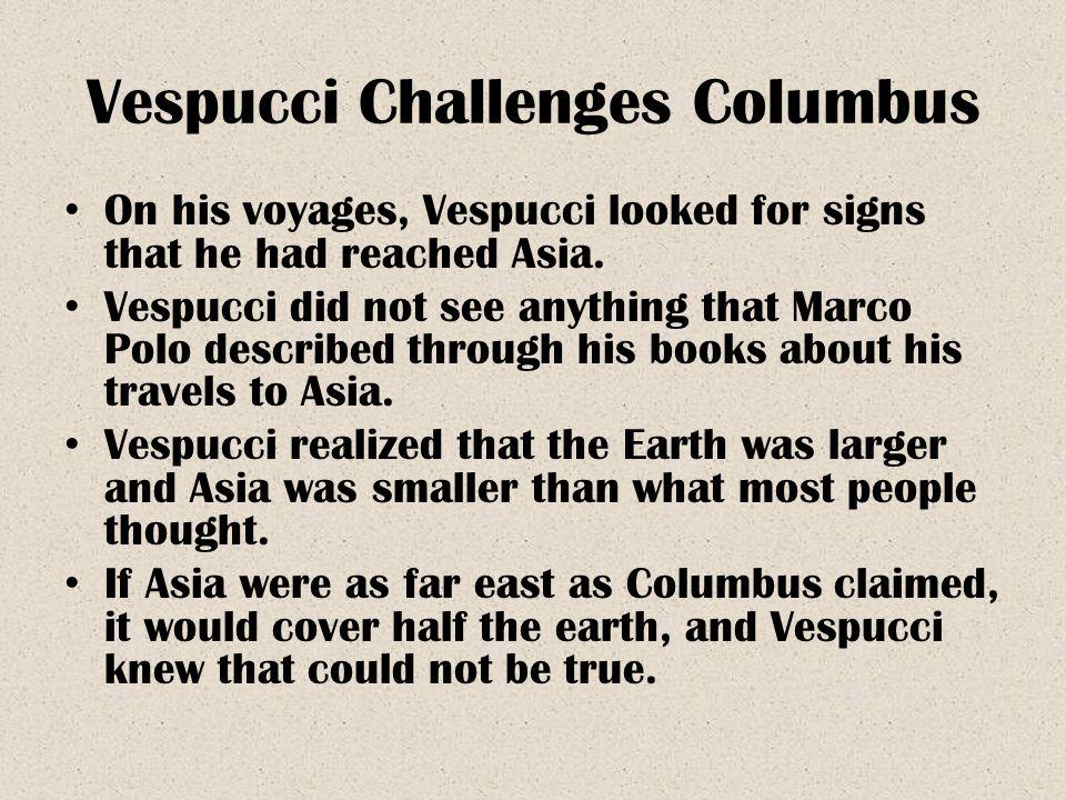 Vespucci Challenges Columbus