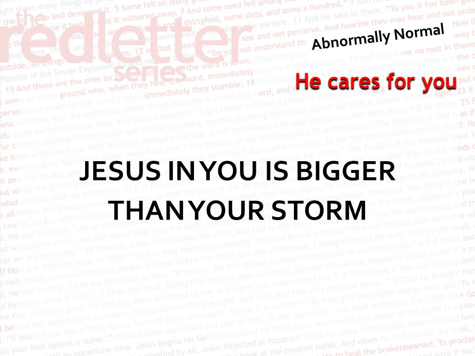 JESUS IN YOU IS BIGGER THAN YOUR STORM