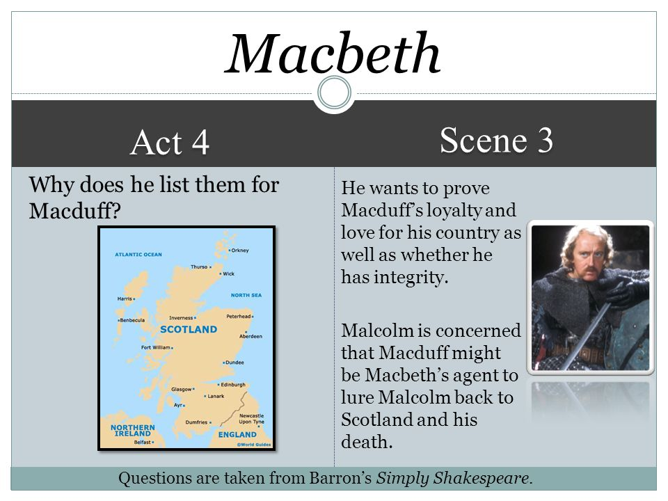 Macbeth Scene 3 Act 4 Why does he list them for Macduff