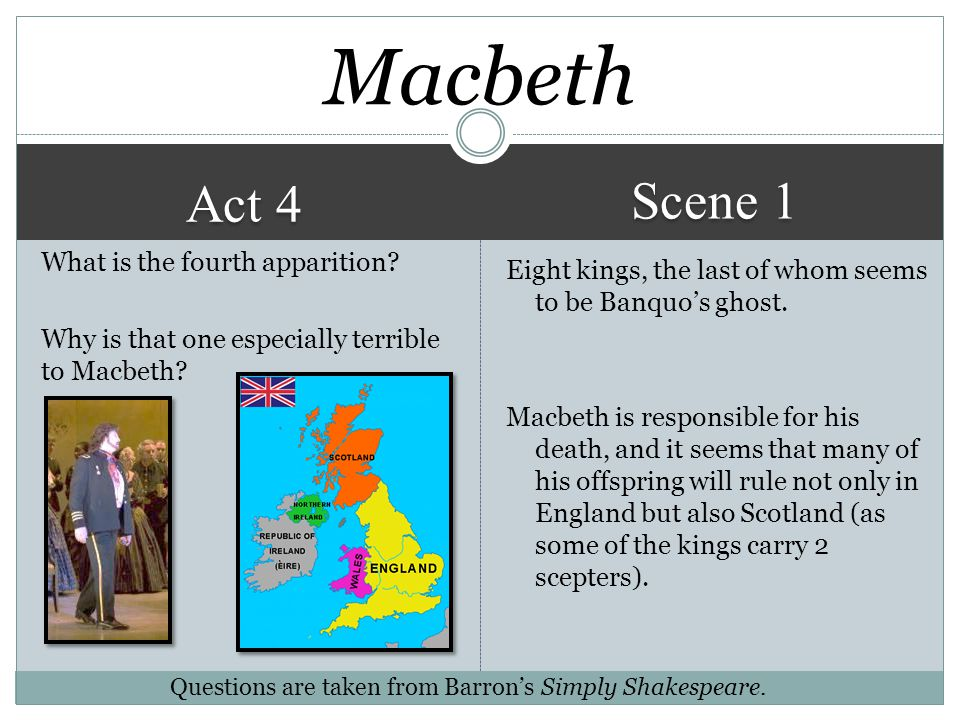 Macbeth Scene 1. Act 4. What is the fourth apparition Why is that one especially terrible to Macbeth