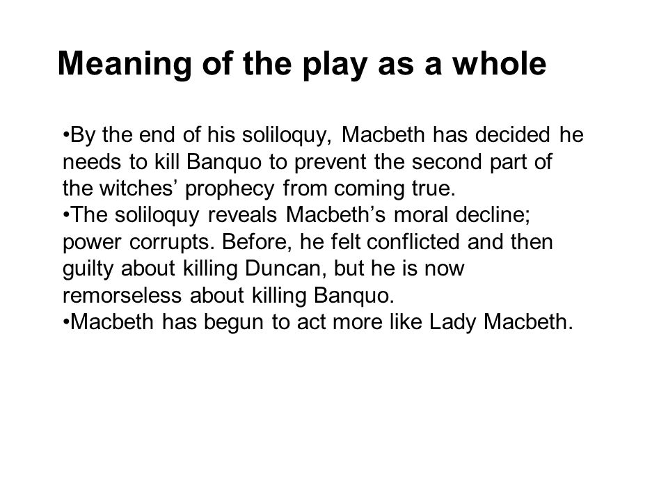 Meaning of the play as a whole