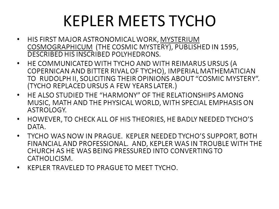 KEPLER MEETS TYCHO