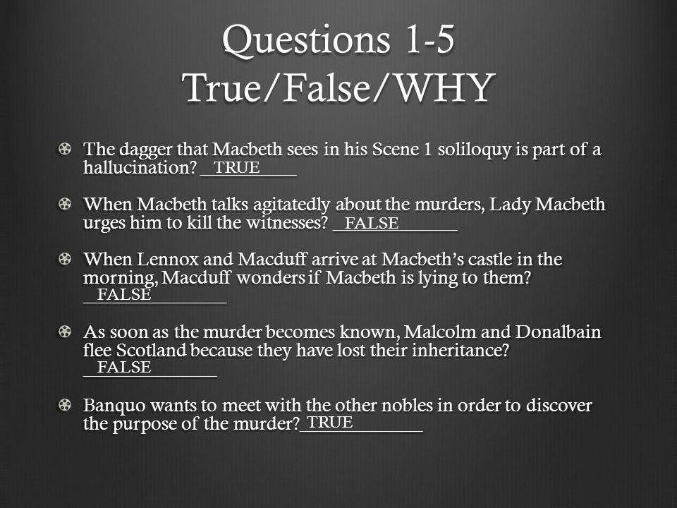 Questions 1-5 True/False/WHY