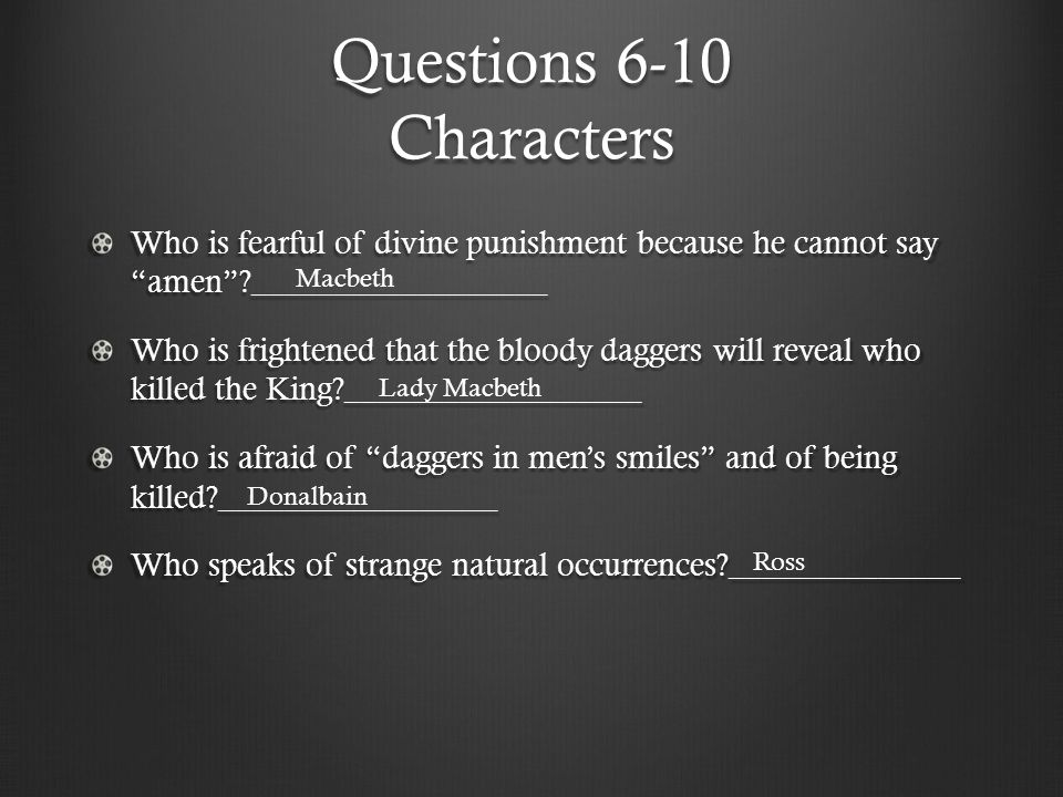 Questions 6-10 Characters