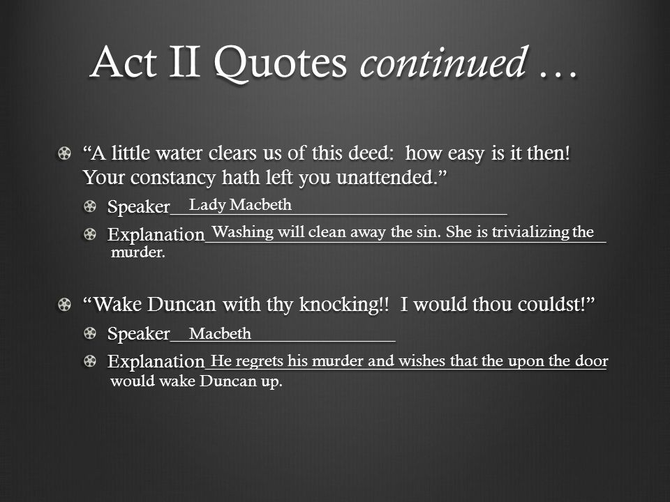 Act II Quotes continued …