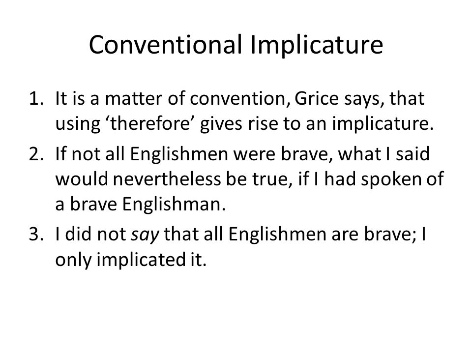 Conventional Implicature