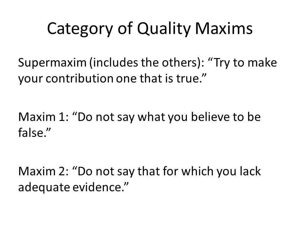 Category of Quality Maxims