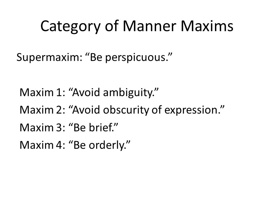 Category of Manner Maxims