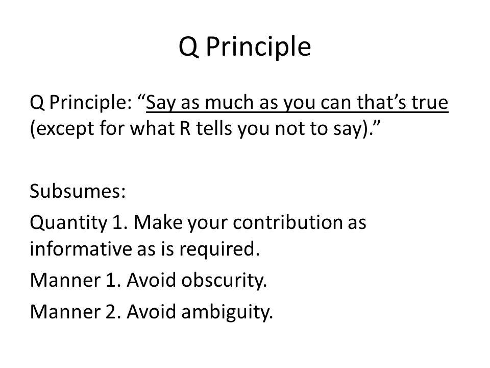 Q Principle