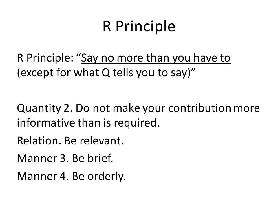 R Principle