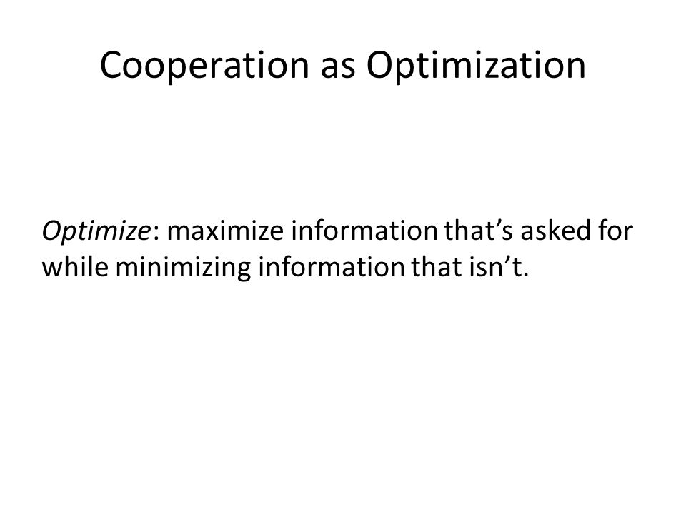 Cooperation as Optimization