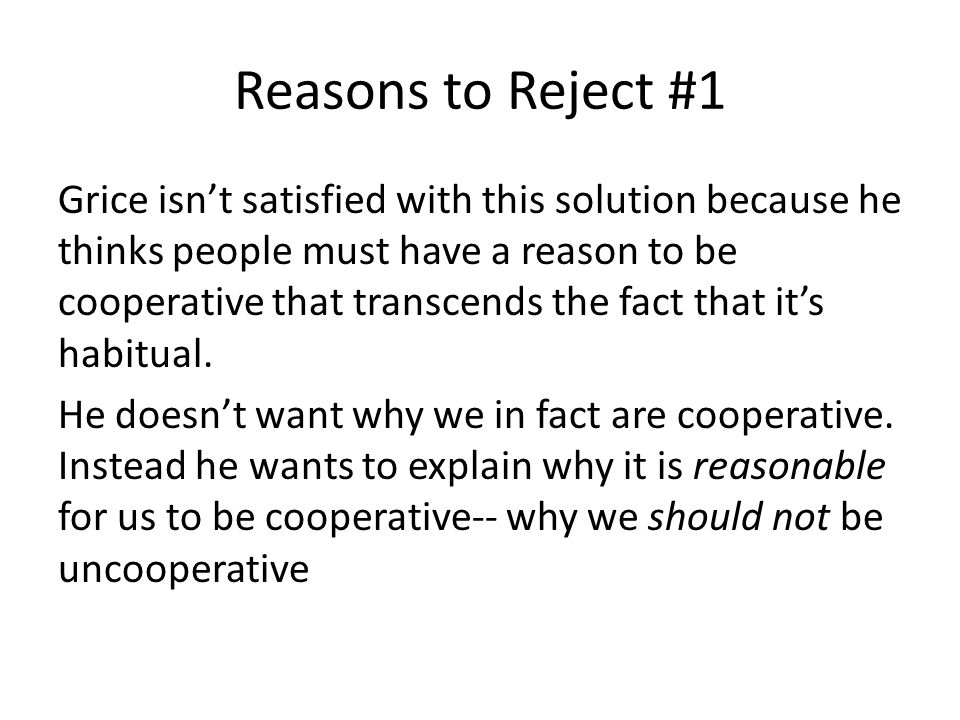 Reasons to Reject #1