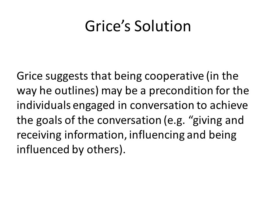 Grice's Solution