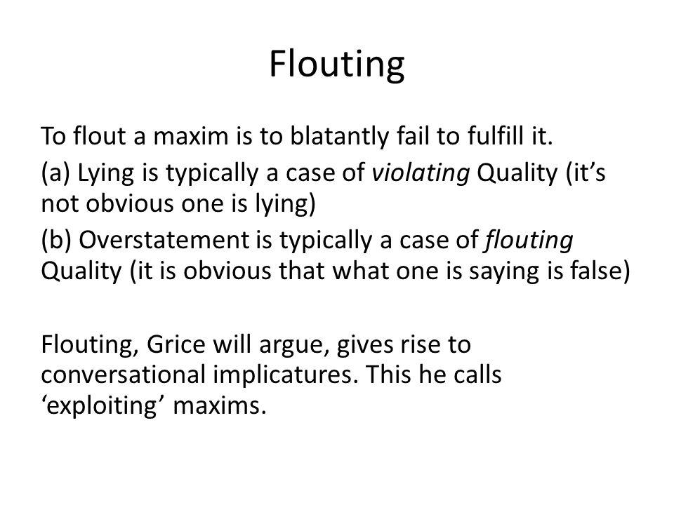 Flouting
