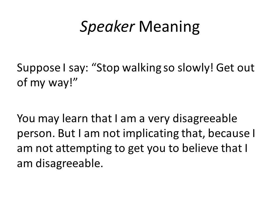 Speaker Meaning