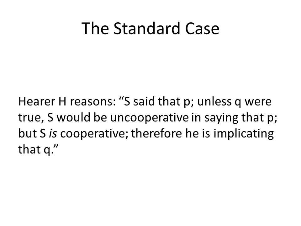 The Standard Case
