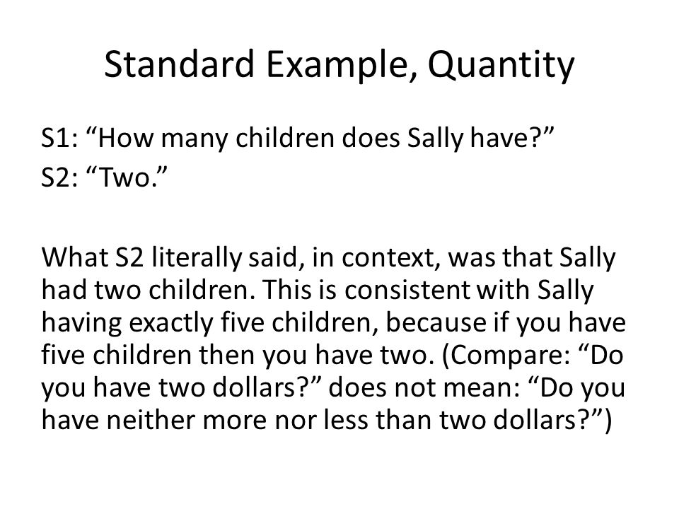 Standard Example, Quantity